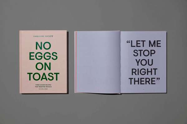 Hardware Société's 'No Eggs on Toast' cookbook, with design by Studio Round