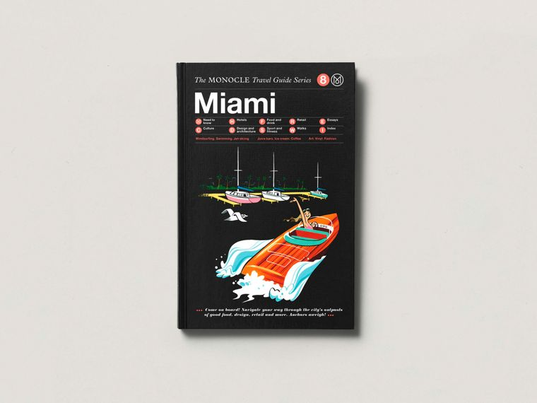 The Monocle Travel Guide, Miami