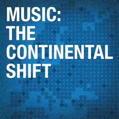 The Continental Shift