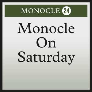 Cover art for Monocle on Saturday