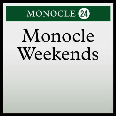 Monocle Weekends