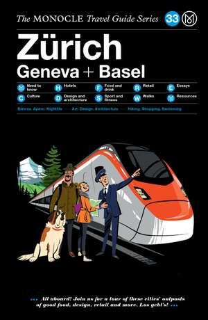 Book jacket image for the Zürich, Geneva + Basel travel guide